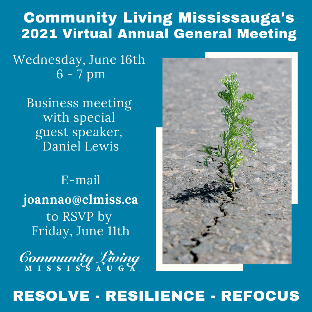 Community Living Mississauga 2021 Annual General Meeting Invitation