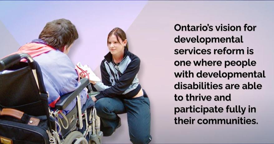 Provincial Government Developmental Services Reform Video